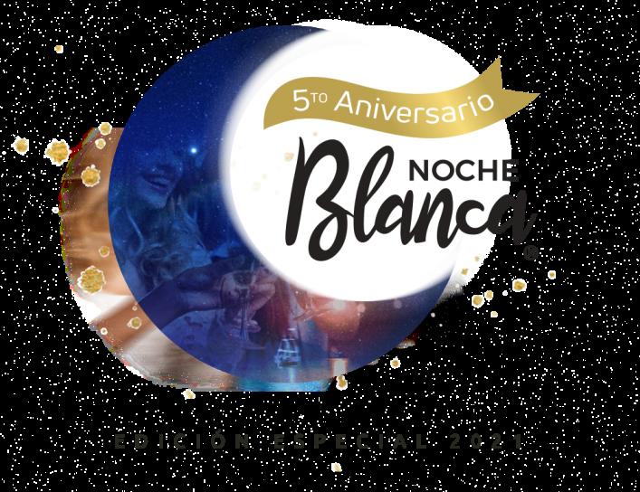 Noche Blanca 5to Aniversario